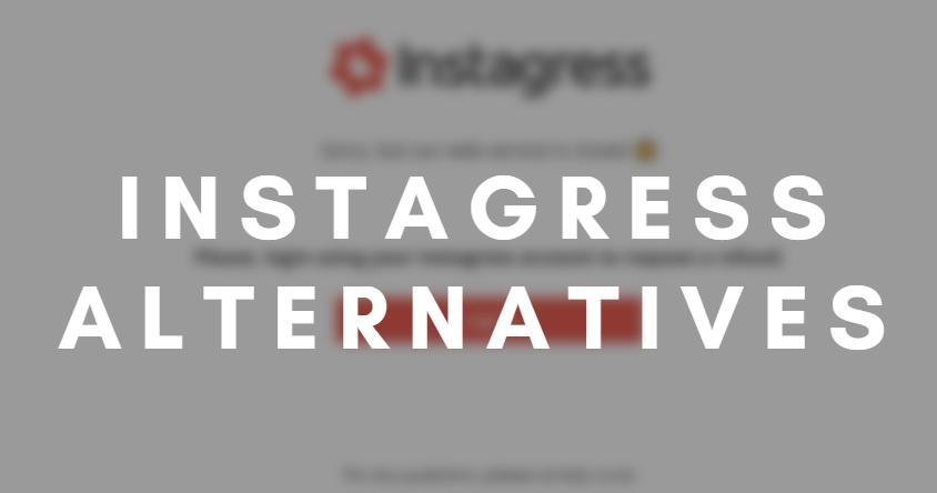 Instagress Alternatives