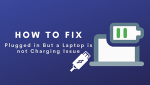 Plugged in But a Laptop is not Charging