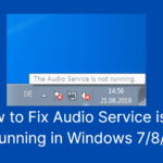 How to Fix the Audio Service is Not Running Issue