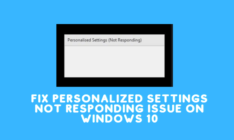 Personalized Settings Not Responding